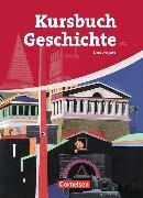 Cover-Bild zu Kursbuch Geschichte. Neue Ausgabe. Schülerbuch von Berg, Rudolf