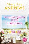 Cover-Bild zu Andrews, Mary Kay: Sommerglück zum Frühstück