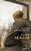 Cover-Bild zu Junischnee von Arnautovic, Ljuba