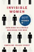 Cover-Bild zu Criado Perez, Caroline: Invisible Women: Data Bias in a World Designed for Men