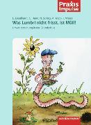 Cover-Bild zu Was Lumbri nicht frisst, ist Müll! von Engelhardt, Edda