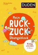 Cover-Bild zu Mein Ruckzuck-Übungsblock Richtig schreiben 2. Klasse von Thiel, Alexandra