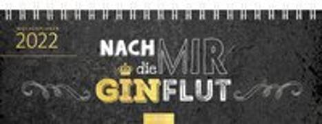 Cover-Bild zu Tischkalender Nach mir die Ginflut! 2022