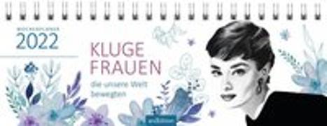 Cover-Bild zu Tischkalender Kluge Frauen 2022