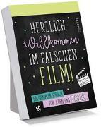 Cover-Bild zu myNOTES Abreißkalender Herzlich Willkommen im falschen Film! 2022 - Ein genialer Spruch für jeden Tag