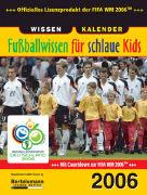 Cover-Bild zu Fussballwissen für schlaue Kids 2006