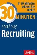 Cover-Bild zu 30 Minuten Recruiting (eBook) von May, André