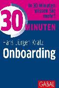 Cover-Bild zu 30 Minuten Onboarding (eBook) von Kratz, Hans-Jürgen
