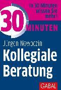 Cover-Bild zu 30 Minuten Kollegiale Beratung (eBook) von Nowoczin, Jürgen