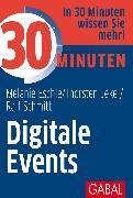 Cover-Bild zu 30 Minuten Digitale Events (eBook) von Schmitt, Ralf