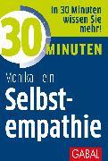 Cover-Bild zu 30 Minuten Selbstempathie (eBook) von Hein, Monika