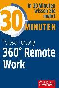 Cover-Bild zu 30 Minuten 360° Remote Work (eBook) von Hertwig, Teresa