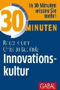 Cover-Bild zu 30 Minuten Innovationskultur (eBook) von Krumm, Rainer