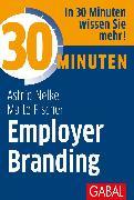 Cover-Bild zu 30 Minuten Employer Branding (eBook) von Nelke, Astrid