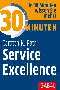 Cover-Bild zu 30 Minuten Service Excellence (eBook) von Rath, Carsten K.