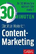 Cover-Bild zu 30 Minuten Content-Marketing (eBook) von Heinrich, Stephan