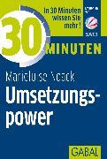 Cover-Bild zu 30 Minuten Umsetzungspower (eBook) von Noack, Marieluise
