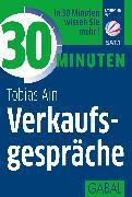 Cover-Bild zu 30 Minuten Verkaufsgespräche (eBook) von Ain, Tobias