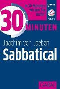 Cover-Bild zu 30 Minuten Sabbatical (eBook) von Loeben, Joachim von