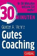Cover-Bild zu 30 Minuten Gutes Coaching (eBook) von Menne, Günter A.