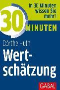 Cover-Bild zu 30 Minuten Wertschätzung (eBook) von Huth, Dörthe