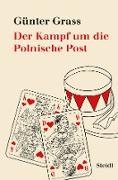 Cover-Bild zu Der Kampf um die Polnische Post (eBook) von Grass, Günter