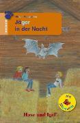 Cover-Bild zu Jäger in der Nacht / Silbenhilfe. Schulausgabe von Müntefering, Mirjam