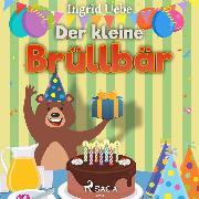 Cover-Bild zu Der kleine Brüllbär (Ungekürzt) (Audio Download) von Uebe, Ingrid