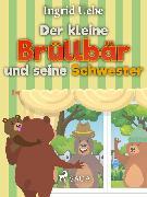 Cover-Bild zu Der kleine Brüllbär und seine Schwester (eBook) von Uebe, Ingrid