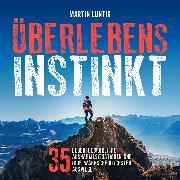 Cover-Bild zu Überlebensinstinkt (Audio Download) von Luntig, Martin