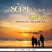 Cover-Bild zu Klesh Vinanu Jivan - Gujarati Audio Book (Audio Download) von Bhagwan, Dada