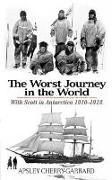 Cover-Bild zu Cherry-Garrard, Apsley: The Worst Journey in the World: With Scott in Antarctica 1910-1913
