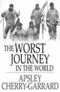Cover-Bild zu Cherry-Garrard, Apsley: Worst Journey in the World (eBook)
