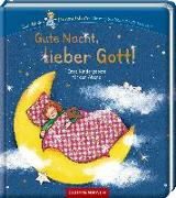 Cover-Bild zu Gute Nacht, lieber Gott! von Uebe, Ingrid