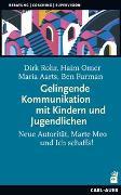 Cover-Bild zu Rohr, Dirk: Gelingende Kommunikation mit Kindern und Jugendlichen