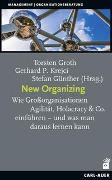 Cover-Bild zu Groth, Torsten (Hrsg.): New Organizing