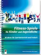 Cover-Bild zu Fitness-Spiele für Kinder und Jugendliche von Reinschmidt, Christian