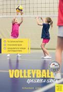 Cover-Bild zu Volleyball spielerisch lernen von Papageorgiou, Athanasios