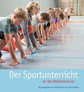 Cover-Bild zu Der Sportunterricht an der Waldorfschule von Idler, Gerlinde (Hrsg.)