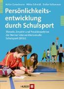 Cover-Bild zu Persönlichkeitsentwicklung durch Schulsport von Conzelmann, Achim