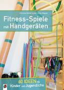 Cover-Bild zu Fitness-Spiele mit Handgeräten von Reinschmidt, Christian