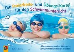 Cover-Bild zu Die Freiarbeits- und Übungs-Kartei für den Schwimmunterricht von Steimel, Barbara