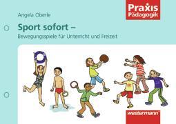 Cover-Bild zu Sport sofort von Oberle, Angela