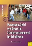 Cover-Bild zu Bewegung, Spiel und Sport im Schulprogramm und im Schulleben von Wuppertaler Arbeitsgruppe (Hrsg.)