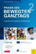 Cover-Bild zu Praxis des Bewegten Ganztags von Waschler, Gerhard (Hrsg.)