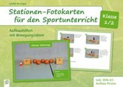 Cover-Bild zu Stationen-Fotokarten für den Sportunterricht - Klasse 1/2 von Bierögel, Sybille