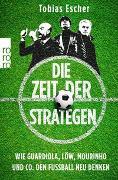 Cover-Bild zu Die Zeit der Strategen von Escher, Tobias