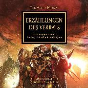 Cover-Bild zu Swallow, James: The Horus Heresy 10: Erzählungen des Verrats (Audio Download)