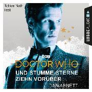 Cover-Bild zu Abnett, Dan: Doctor Who - Und stumme Sterne ziehn vorüber (Gekürzt) (Audio Download)