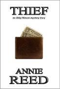 Cover-Bild zu Reed, Annie: Thief (eBook)